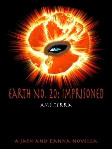 Earth No. 20 Imprisoned